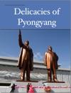 Delicacies Of Pyongyang