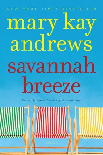 Mary Kay Andrews - Savannah Breeze
