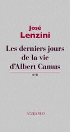 LES DERNIERS JOURS DE LA VIE D'ALBERT CAMUS