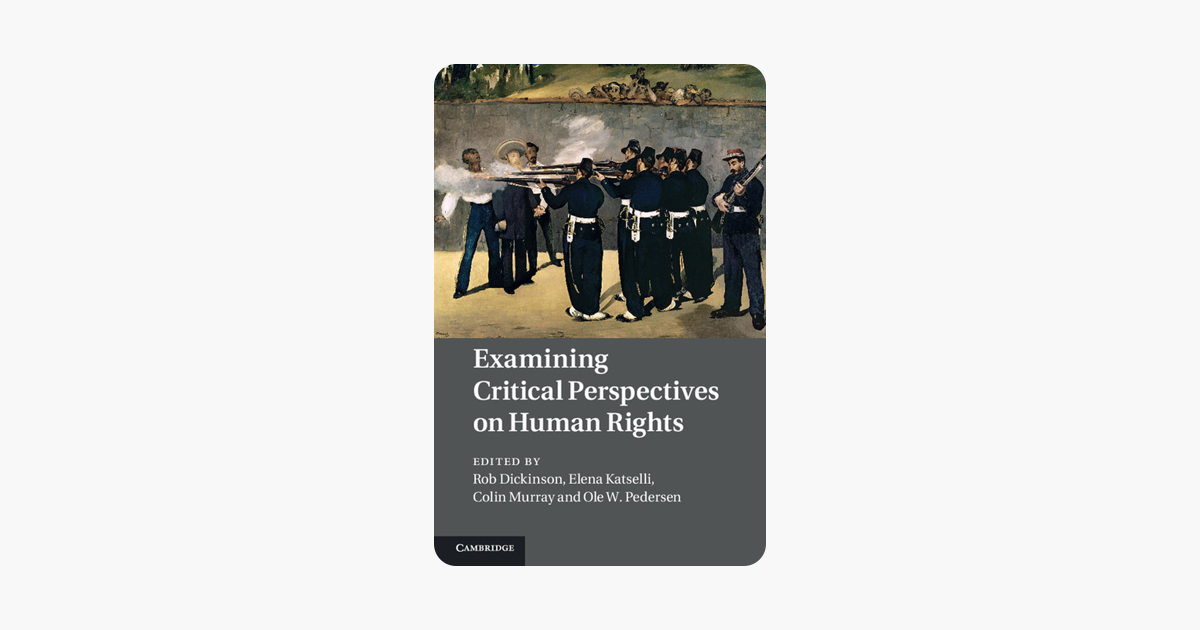 Examining Critical Perspectives on Human Rights: An Introduction