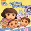 Bedtime Explorers Dora The Explorer