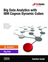 Big Data Analytics With IBM Cognos Dynamic Cubes