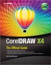 CorelDRAW X4 The Official Guide