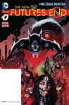 The New 52 Futures End FCBD Special Edition 0