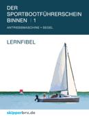Der Sportbootführerschein Binnen 1: Lernfibel