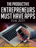 The Productive Entrepreneurs Must Have Apps For 2015
