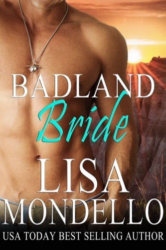Lisa Mondello - Badland Bride