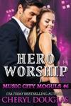 Hero Worship Music City Moguls 6