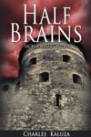 Half Brains Sacred Water Book 1