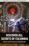 Discover All Secrets Of Columbia - BioShock Infinite Unofficial Video Game Guide