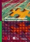 Desarrollo Y Educacin Del Talento En Adolescentes