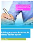 Sistema electoral español : Análisis y propuestas de reforma.