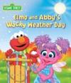 Elmo And Abbys Wacky Weather Day Sesame Street