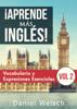 Daniel Welsch - ¡Aprende más inglés! Vocabulario y Expresiones Esenciales (Vol 2) ilustración