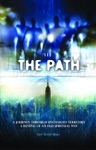 111 The Path A Journey Through Uncharted Territory A Revival Of An Old Spiritual Way