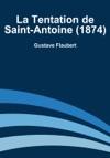La Tentation De Saint-Antoine 1874