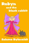 Robyn And The Black Rabbit Book 2 Smartykidz Series