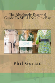 The Absolutely Essential Guide To Selling On eBay