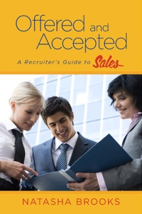 Offered and Accepted: A Recruiter's Guide to Sales Book Cover