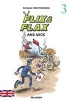 Flix  Flax 3 Flix  Flax And Mick