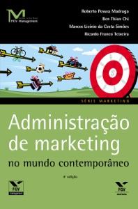 Administração de marketing no mundo contemporâneo Book Cover