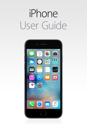 iPhone User Guide for iOS 9.3 E-Book Download