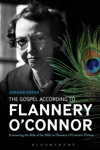 The Gospel According To Flannery OConnor