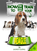 How to Train Your Beagle
