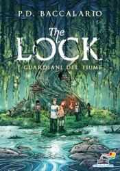 The Lock - 1. I guardiani del fiume