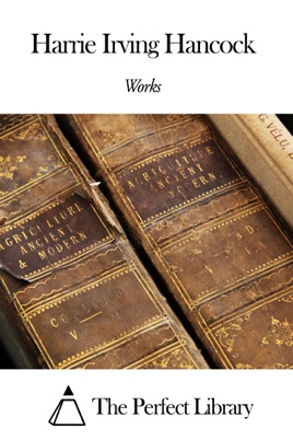 Works of H. Irving Hancock