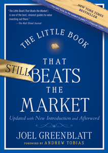 The Little Book That Still Beats the Market - Joel Greenblatt & Andrew Tobias