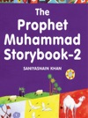 The Prophet Muhammad Storybook - 2