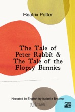 The Tale of Peter Rabbit & The Tale of the Flopsy Bunnies (With Audio)