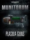 Munitorum Plasma Guns