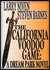 The California Voodoo Game A Dream Park Novel