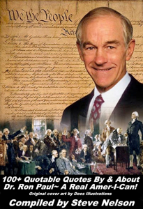 100+ Quotable Quotes By & About Dr. Ron Paul~ A Real Amer-I-Can! Book Review