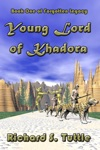 Young Lord Of Khadora Forgotten Legacy 1