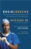 Keith Black & Arnold Mann - Brain Surgeon artwork
