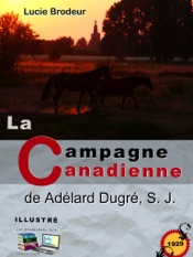 La campagne Canadienne