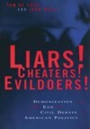 Liars Cheaters Evildoers