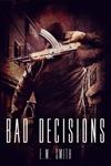 Bad Decisions Agent Juliet 1