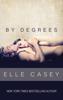 Elle Casey - By Degrees  artwork