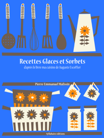 Recettes Glaces et Sorbets