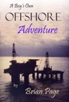 A Boys Own Offshore Adventure