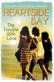 Heartside Bay 2 The Trouble With Love