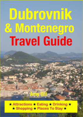 Dubrovnik & Montenegro Travel Guide - Amy Gill book