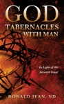 God Tabernacles With Man