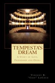 TEMPESTAS DREAM: A STORY OF LOVE, FRIENDSHIP AND OPERA