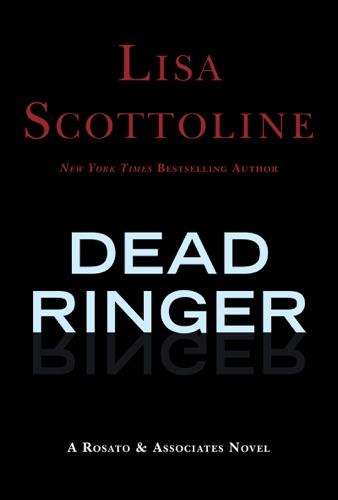 Lisa Scottoline - Dead Ringer