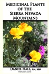 Medicinal Plants Of The Sierra Nevada Mountains